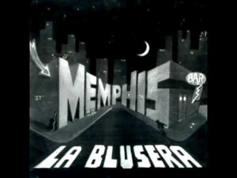 La Ultima Lágrima - Memphis La Blusera