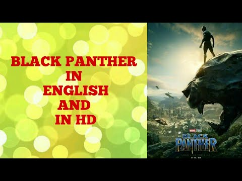 How To Download BLACK PANTHER In HD English & How To Download Black Panther In Hindi