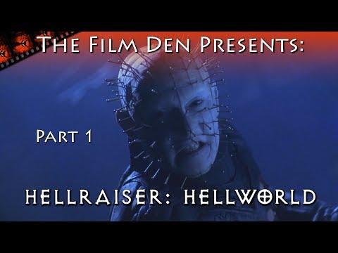 Film Den: Hellraiser, Hellworld Part 1 (Video Review/Retrospective)