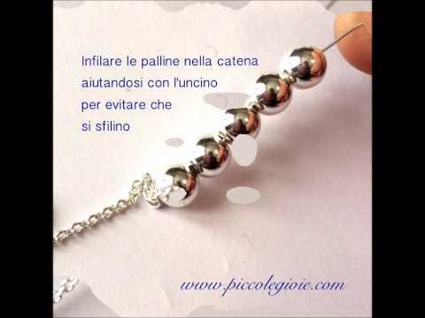 TUTORIAL BRACCIALE PALLINE CATENA ARGENTO 925