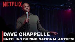 Dave Chappelle - Kneeling During National Anthem | The Bird Revelation
