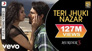 Video Teri Jhuki Nazar - Murder 3 | Randeep | Pritam MP3, 3GP, MP4, WEBM, AVI, FLV Februari 2019