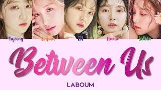 "Video LABOUM 라붐 "" Between Us 체온 "" Correct Lyrics (ColorCoded/Eng/Han/Rom/가사) MP3, 3GP, MP4, WEBM, AVI, FLV Januari 2019"