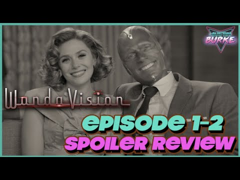 WandaVision Episode 1-2 SPOILER Review and Ending Explained