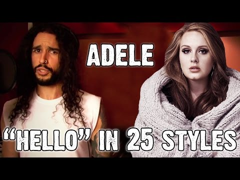 Adele  s Hello Covered In 25 Different Styles