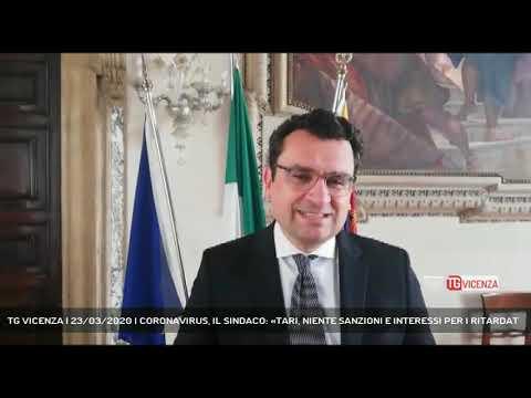 TG VICENZA | 23/03/2020 | CORONAVIRUS, IL SINDACO: «TARI, NIENTE SANZIONI E INTERESSI PER I RITARDAT
