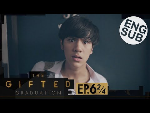 [Eng Sub] The Gifted Graduation | EP.6 [2/4]