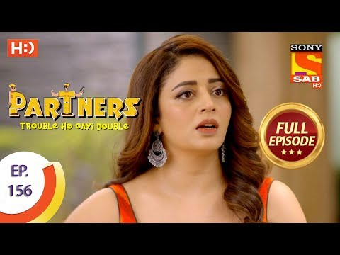 Partners Trouble Ho Gayi Double - Ep 156 - Full Episode - 3rd July, 2018