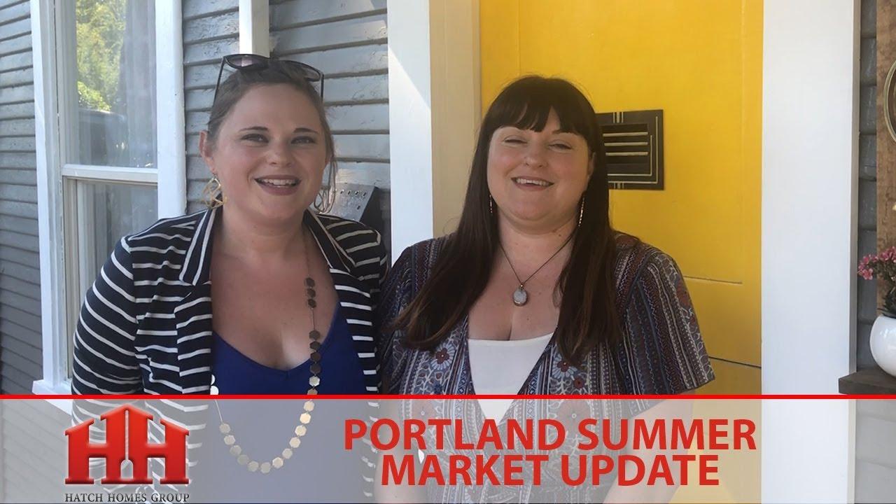 Portland Summer Market Update