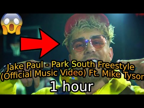 Jake Paul - Park South Freestyle (Official Music Video) Ft. Mike Tyson (1 Hour Version)