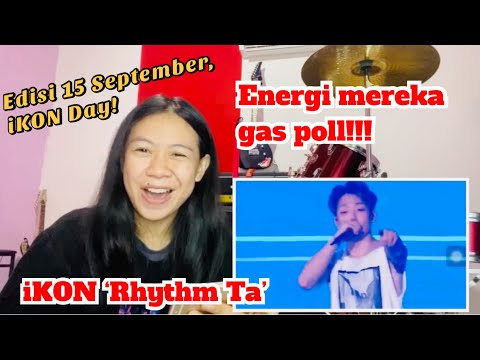 Spesial iKON day! iKON 'rhythm ta' | Desney Hanata Reaction ( coach lebay Indonesia Raya)