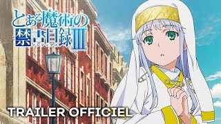 A certain magical index III - Bande annonce VOSTFR
