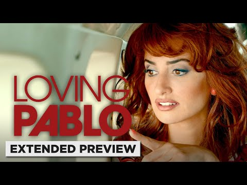 Loving Pablo | Penelope Cruz Gets a Rude Welcome