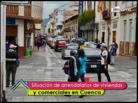 Situación de arriendos de viviendas y comerciales en Cuenca