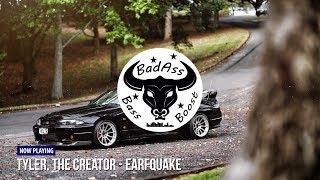 Tyler, The Creator ft. Playboi Carti - Earfquake [Bass Boosted]