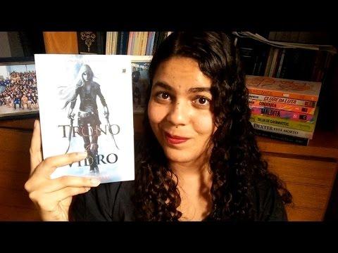 """Resenha do livro """"Trono de Vidro"""", da Sarah J. Maas"""