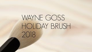 THE WAYNE GOSS HOLIDAY BRUSH 2018! by Wayne Goss