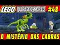 Lego Jurassic World 48 Jogo Livre 11 O Mist rio Das Cab