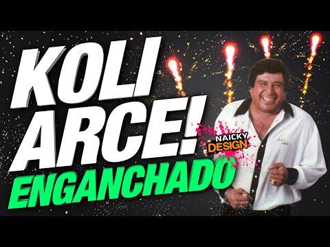 🎉🔥 KOLI ARCE 🔥🎉 SUPER ENGANCHADO (RESUBIDO) - DJ NAICKY 2020