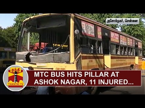 MTC-Bus-hits-Pillar-at-Ashok-Nagar-11-Injured-Thanthi-TV