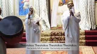 Theotokos (Ethiopian Orthodox Tewahedo Mezmur In English)