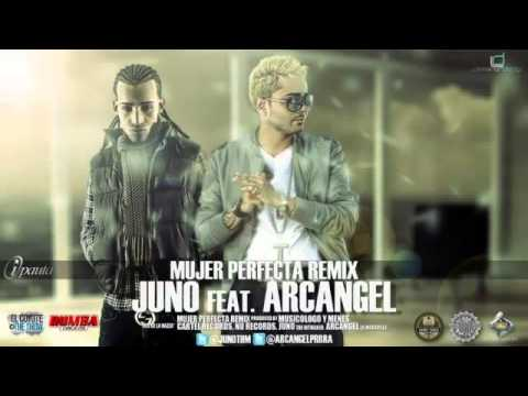 Arcángel Mujer Perfecta (Remix) (Ft. Juno ''The HitMaker'')