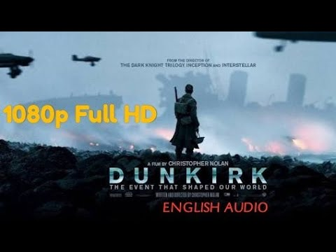 Free Download DUNKIRK 2017 1080p FULL HD (English Audio) ( Google Drive )