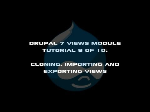 Drupal 7 Views Module Tutorial 9 of 10: Cloning, Exporting and Importing Views | Peter Yaworski, Toronto Website Developer