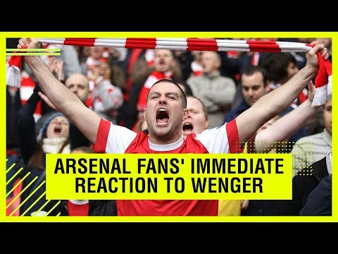 Video: Arsenal fans' immediate reaction to Wenger announcement