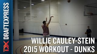 Willie Cauley-Stein 2015 NBA Draft Workout Video - Dunks