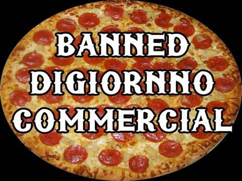Banned DiGiornno Pizza Commercial