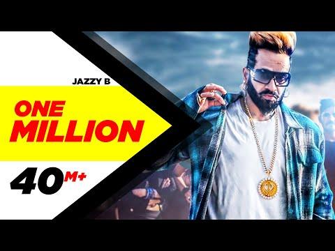 One Million (Full Video)    Jazzy B ft. DJ Flow   Latest Punjabi Song 2018   Speed Records
