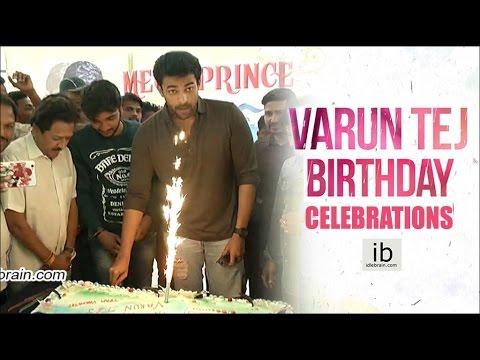 Varun Tej Birthday 2017 Celebrations