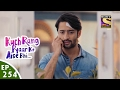 Kuch Rang Pyar Ke Aise Bhi - कुछ रंग प्यार के ऐसे भी - Ep 254 - 17th Feb, 2017