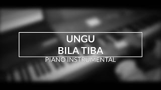 Video Ungu - Bila Tiba (Piano Instrumental Cover) MP3, 3GP, MP4, WEBM, AVI, FLV November 2018