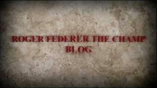 Visit us at http://www.rogerfedererthechamp.blogspot.com Follow us at http://www.twitter.com/GoRogerFederer Watch us at...