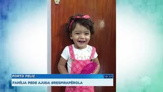 Família faz campanha para custear tratamento da filha de 3 anos