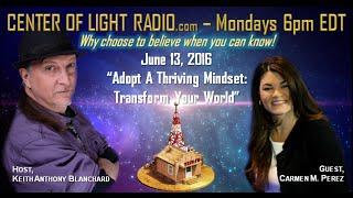 """Adopt A Thriving Mindset - Transform Your World"""