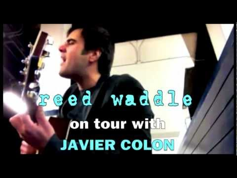 REED WADDLE West Coast Tour w/ JAVIER COLON (winner of NBC's The Voice)