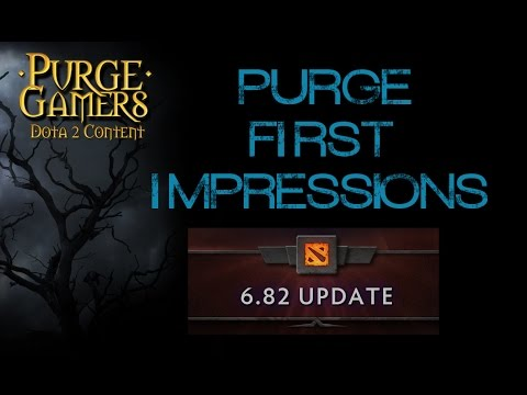 6.82 Dota 2 First Impressions Patch review with Purge