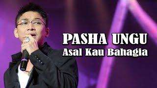 Download Lagu Keren...!!! Pasha Ungu nyanyi lagu Armada (Asal Kau Bahagia) Mp3