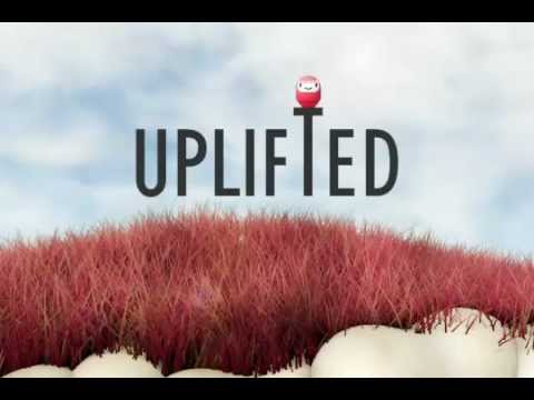 Video of Uplifted