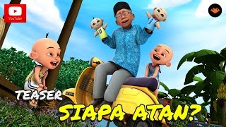 Video Teaser: Upin & ipin Musim 9 - Siapa Atan? MP3, 3GP, MP4, WEBM, AVI, FLV Juli 2019