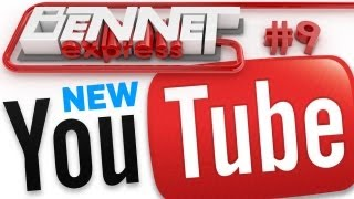 Новый YouTube — Bennet Express 9