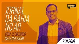 Video Jornal da Bahia no Ar com José Eduardo - Alberto Nunes - 21/11/2018 MP3, 3GP, MP4, WEBM, AVI, FLV November 2018