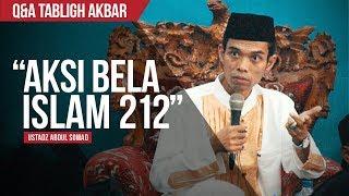 "Video ""Pendapat Tentang Aksi Bela Islam 212"" | Ustadz Abdul Somad | Wardrobe: Koko Diponegoro by FullHeart MP3, 3GP, MP4, WEBM, AVI, FLV Februari 2018"