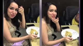 Shraddha Kapoor is Foodie - Here the Proof