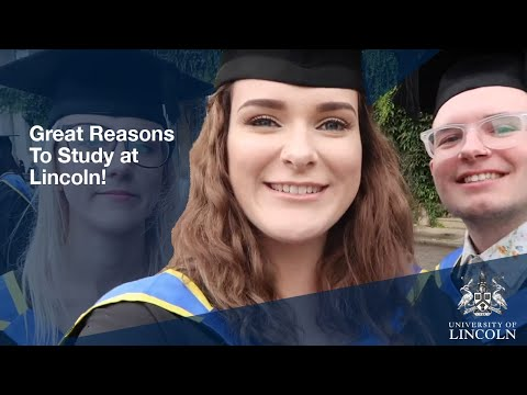 Great Reasons to Study at University of Lincoln, UK