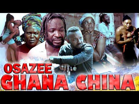 OSAZEE GHANA CHINA PART 1 - 2020 LATEST NOLLYWOOD/ NIGERIAN MOVIES