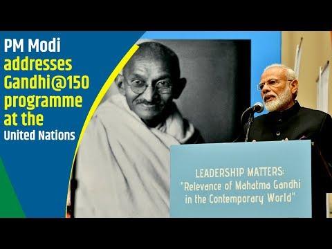PM Modi addresses Gandhi at 150 programme at the United Nations